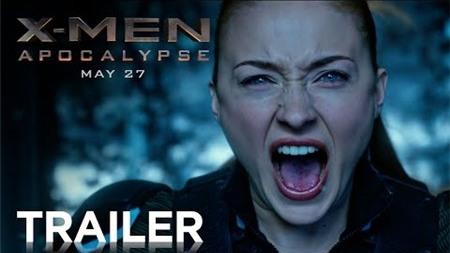 Trailer phim X-Men: Apocalypse