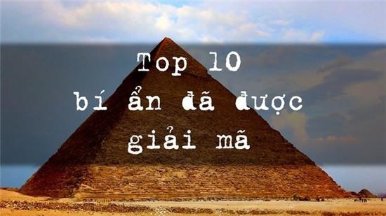 Top 10 bí ẩn đã được khoa học giải thích