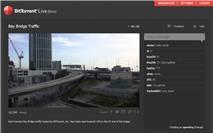 Bittorrent Live Beta: Chia sẻ video thời gian thực
