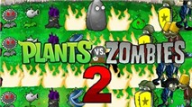 Plant vs Zombie 2 ra mắt ngay tối nay