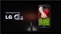 LG chính thức ra mắt điện thoại G2 màn hình rộng 5.2 inch