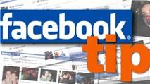 10 thủ thuật nhỏ mà hay cho Facebooker (Phần 1)