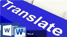 """Dịch thuật kiểu """"Click and See"""" trong Word 2010/2013"""