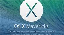 Vì sao Apple cho nâng cấp miễn phí OS X Mavericks?