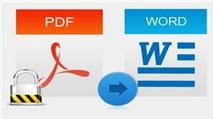 UniPDF: Chuyển PDF tiếng Việt sang Word, trích xuất text không lỗi font