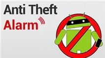 Anti Theft Alarm: Đặt báo động cho điện thoại