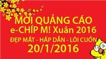 Mời quảng cáo trên e-CHÍP Mobile Xuân Bính Thân 2016