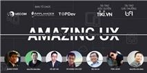 """""""AMAZING UX"""": Cuộc thi thiết kế UX online lớn nhất Việt Nam"""