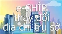 Thông báo di dời trụ sở Tạp chí e-CHÍP & e-CHÍP Mobile (M!)