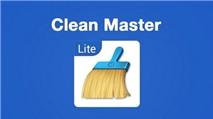 Clean Master Lite: Tăng tốc điện thoại ít RAM