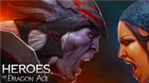 Mỗi ngày một game mobile hay: Heroes of Dragon Age