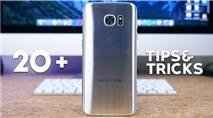 Hai mươi mẹo xài Galaxy S7 Edge