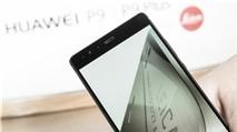 Hơn 2,6 triệu đơn hàng mua Huawei P9 và P9 Plus trên toàn cầu