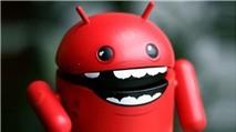 Mã độc trên Android giúp hacker Trung Quốc kiếm 500 ngàn USD mỗi ngày