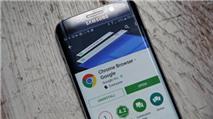 Chrome cho Android giúp video tải nhanh hơn và tiết kiệm pin hơn