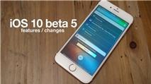 iOS 10 Beta 5 được phát hành với những thay đổi đáng kể