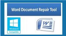 Cách khôi phục những file Word bị lỗi