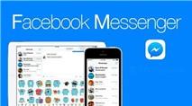 Facebook Messenger thêm tính năng mới cực hay cho người không có nhu cầu kết bạn