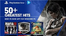 PlayStation Now stream hơn 400 trò chơi PlayStation 3 về PC