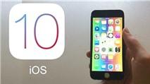 Cách khắc phục lỗi khó chịu nhất trên iOS 10