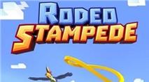Rodeo Stampede - Game vượt chướng ngại vật trên lưng…động vật hoang dã