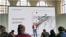 Android Nougat 7.1 có gì mới?