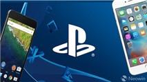 Sony PlayStation đã sẵn sàng phát hành 5-6 tựa game cho iOS và Android trong năm sau